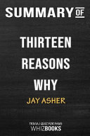 Summary of Thirteen Reasons Why  Trivia Quiz for Fans Book