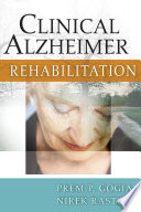 Clinical Alzheimer Rehabilitation
