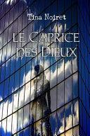 Le Caprice Des Dieux ebook