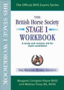 The British Horse Society Stage 1 Workbook