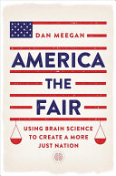 link to America the fair : using brain science to create a more just nation in the TCC library catalog