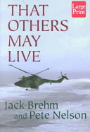 That Others May Live