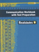 Realidades Communication Workbook with Test Preparation B Book