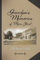 Grandpa s Memories of Main Street
