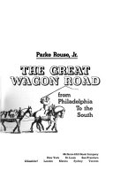 The Great Wagon Road  from Philadelphia to the South Book PDF