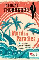 Mord im Paradies: Ein Fall für Inspector Poole
