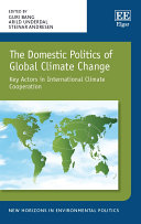 The Domestic Politics of Global Climate Change