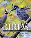 Birds of Maryland, Delaware, and the District of Columbia [Pdf/ePub] eBook