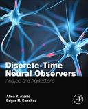 Discrete Time Neural Observers Book