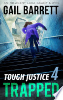 Tough Justice Trapped Part 4 Of 8