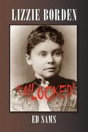 Lizzie Borden Unlocked!