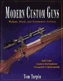 Modern Custom Guns
