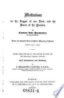 Meditations On The Supper Of Our Lord And The Hours Of The Passion By Cardinal John Bonaventura Drawn Into English Verse By About 1315 1330