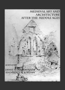 Pdf Medieval Art and Architecture after the Middle Ages Telecharger