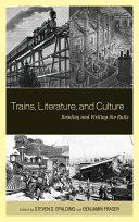 Trains, Literature, and Culture [Pdf/ePub] eBook