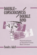 Double consciousness double Bind