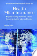 Health Microinsurance Implementing Universal Health Coverage In The Informal Sector