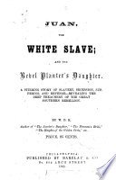 Juan, the White Slave