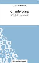 Chante Luna de Paule du Bouchet (Fiche de lecture)