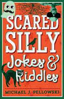 Scared Silly Jokes and Riddles