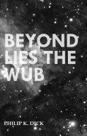 Pdf Beyond Lies the Wub Telecharger