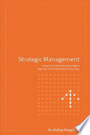 STRATEGIC MANAGEMENT  A STUDY OF COMPETITIVE ADVANTAGE AND APPROACH FOR INDIAN ENTERPRISE BUSINESS