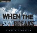 When the Sky Breaks