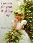 Flowers for Your Wedding Day