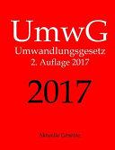 Umwg, Umwandlungsgesetz, Aktuelle Gesetze