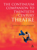 The Continuum Companion to Twentieth Century Theatre