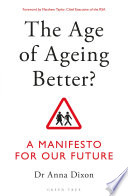 The Age of Ageing Better