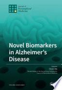 Novel Biomarkers in Alzheimer's Disease