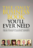 The Only Business Book You ll Ever Need