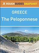 The Peloponnese (Rough Guides Snapshot Greece)