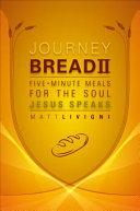 Journey Bread II
