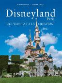 Pdf Disneyland Paris, de l'Esquisse à la Création Telecharger
