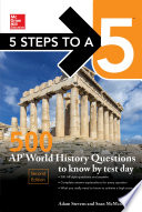5 Steps to a 5  500 AP World History Questions to Know by Test Day  Second Edition