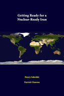 Getting Ready for a Nuclear-Ready Iran
