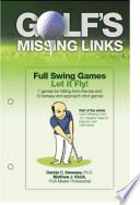 Golf's Missing Links, Full Swing Games