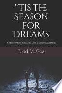 'Tis the Season For Dreams