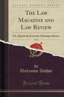 The Law Magazine And Law Review Vol 21