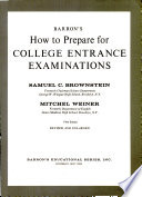 Barron's how to Prepare for College Entrance Examinations