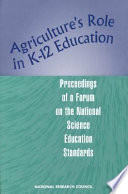 Agriculture's Role in K-12 Education  : Proceedings of a Forum on the National Science Education Standards