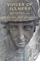 Voices of Illness  Negotiating Meaning and Identity