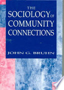 The Sociology Of Community Connections Book PDF