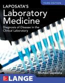 Laposata s Laboratory Medicine Diagnosis of Disease in Clinical Laboratory Third Edition Book