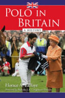 Polo in Britain [Pdf/ePub] eBook