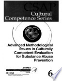Advanced Methodological Issues In Culturally Competent Evaluation For Substance Abuse Prevention