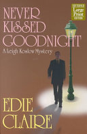 Never Kissed Goodnight Book PDF