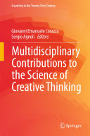 Multidisciplinary Contributions to the Science of Creative Thinking Pdf/ePub eBook